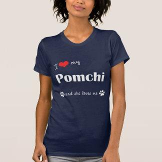 I Liebe mein Pomchi (weiblicher Hund) T-Shirt
