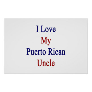 I Liebe mein puertorikanischer Onkel Poster