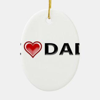 I Liebe mein Vati Keramik Ornament
