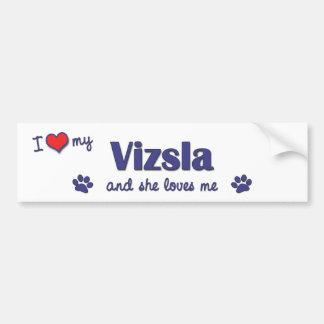 I Liebe mein Vizsla (weiblicher Hund) Autoaufkleber