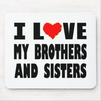 I Liebe meine Brüder und Schwestern Mauspads