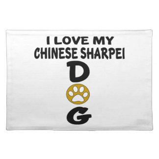 I Liebe meine Chinese Sharpei Hundeentwürfe Tischset