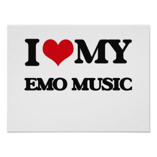 I Liebe meine EMO MUSIK Poster