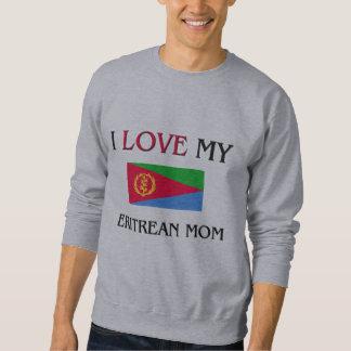 I Liebe meine Eritrean-Mamma Sweatshirt