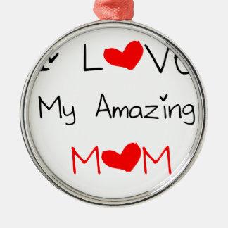 I Liebe meine fantastische Mamma Rundes Silberfarbenes Ornament