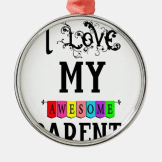 I Liebe meine fantastischen Eltern (1) Rundes Silberfarbenes Ornament