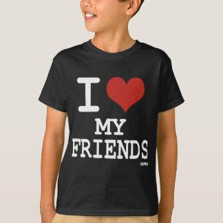 I LIEBE MEINE FREUNDE T-Shirt