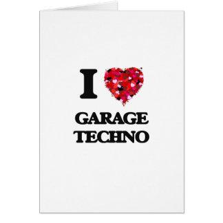 I Liebe meine GARAGE TECHNO Grußkarte