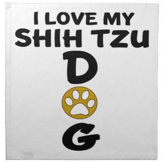 I Liebe meine Hundeentwürfe Shih Tzu Stoffserviette