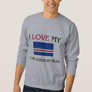 I Liebe meine kapverdische Mamma Sweatshirt
