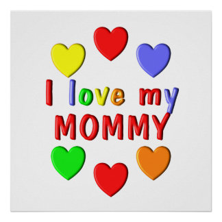 I Liebe meine Mama Poster