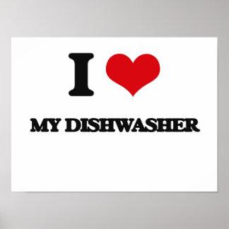 I Liebe meine Spülmaschine Poster