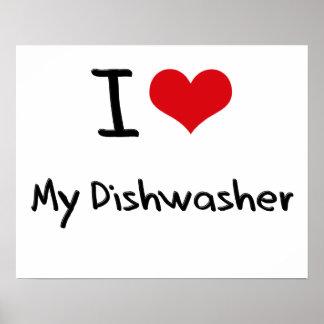 I Liebe meine Spülmaschine Plakate
