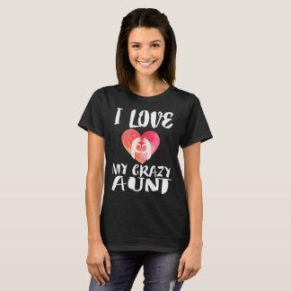 I Liebe meine verrückte Tante Gift T-Shirt