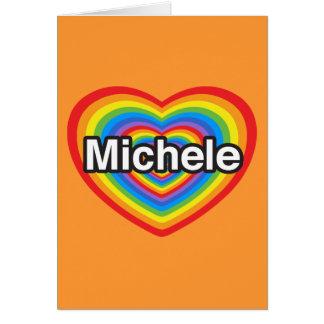 I Liebe Michele. Liebe I Sie Michele. Herz Karte