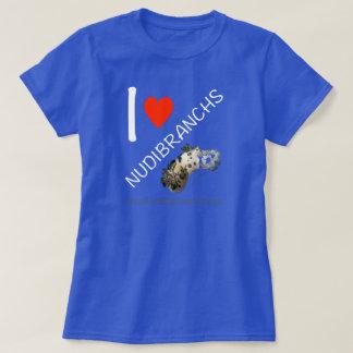 I Liebe Nudibranchs T - Shirt für Frauen