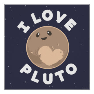 I Liebe Pluto Poster