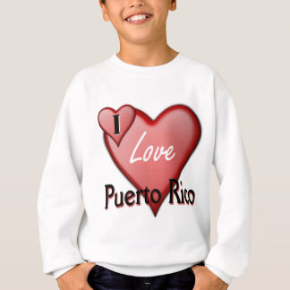 I Liebe Puerto Rico Sweatshirt