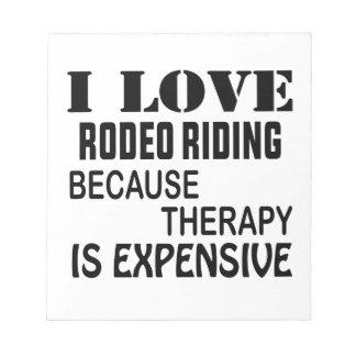 I Liebe-Rodeo-Reiten, weil Therapie teuer ist Notizblock