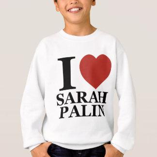 I Liebe Sarah Palin Sweatshirt