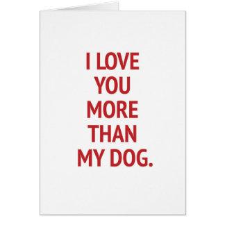 I Liebe Sie mehr als mein Hundelustiger Valentine Karte