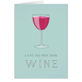 I Liebe Sie mehr als Weinvalentine-Karte Karte