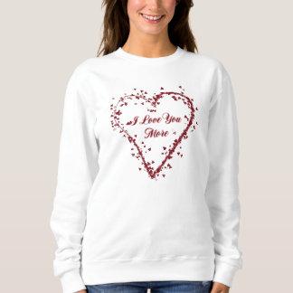 I Liebe Sie mehr Sweatshirt