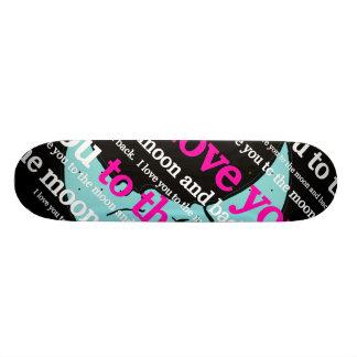 I Liebe Sie zum Mond und zu den hinteren Geschenke Bedrucktes Skateboard