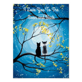 I Liebe Sie zum Mond und zur hinteren Katze Poster
