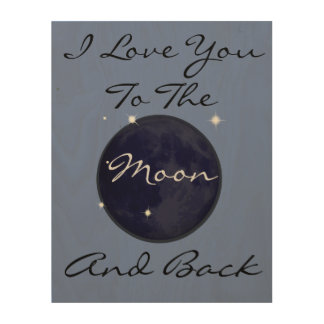 I Liebe Sie zum Mond und zur Rückseite Holzdruck