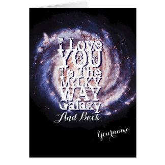 I Liebe Sie zur Milchstraße-Galaxie und der Grußkarte