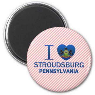 I Liebe Stroudsburg, PA Runder Magnet 5,7 Cm