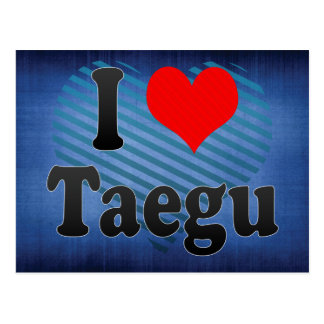 I Liebe Taegu, Korea. Naega Salang Taegu, Korea Postkarte