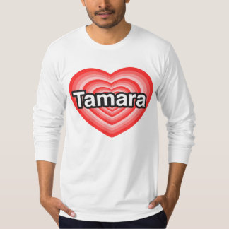 I Liebe Tamara. Liebe I Sie Tamara. Herz T-Shirt