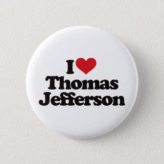 I Liebe Thomas Jefferson Runder Button 5,1 Cm