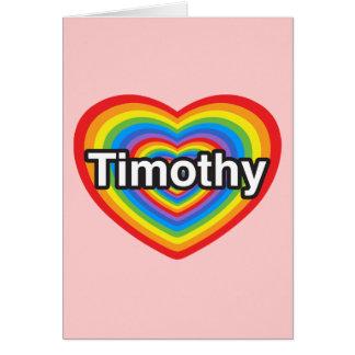 I Liebe Timothy. Liebe I Sie Timothy. Herz Karte