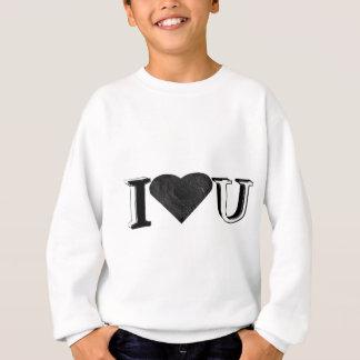 I Liebe U Sweatshirt
