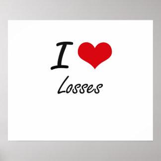 I Liebe-Verluste Poster