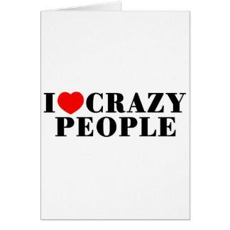 I Liebe-verrückte Leute Karte