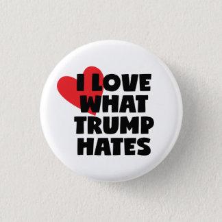 I Liebe, welcher Trumpf hasst Runder Button 3,2 Cm
