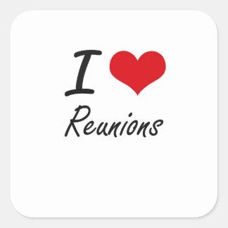 I Liebe-Wiedervereinigungen Quadratischer Aufkleber