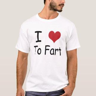 I Liebe zur Furz T-Shirt