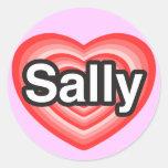I love Sally. I love you Sally. Heart Round Stickers