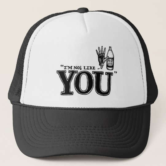 I´m not like you - Cap - Truckercap - Snapback Truckerkappe
