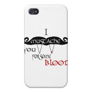 I Schnurrbart Sie für etwas Blut iPhone 4 Hüllen