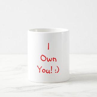 I Sie besitzen! Kaffeetasse