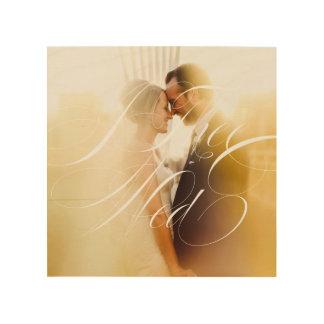 I Thee Mittwoch II Wedding Foto-hölzerne Holzdruck