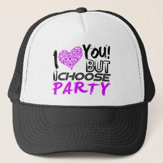 I wählen Liebe Sie aber ich Party Truckerkappe