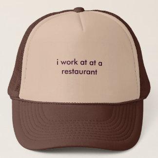 ich arbeite an an einem Restaurant Truckerkappe