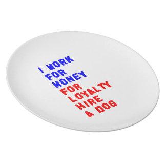 Ich bearbeite für Geld für Loyalitäts-Miete einen Teller
